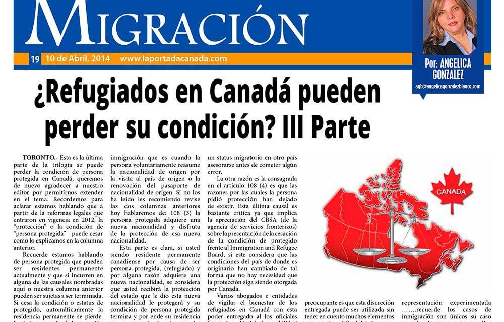 ¿Refugiados en Canadá pueden perder su condición? III Parte