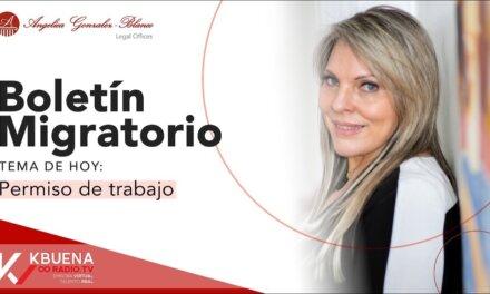 Boletín Migratorio – Permiso de trabajo.