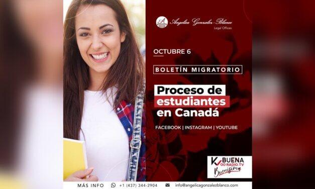 Boletín migratorio: proceso de estudiantes en Canadá