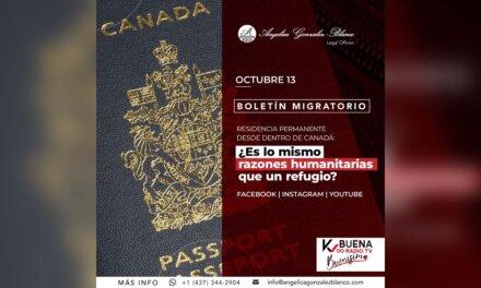 Boletín migratorio: Residencia permanente – ¿Es lo mismo razones humanitarias que un refugio?